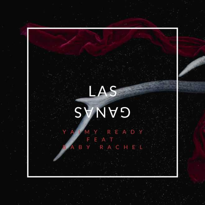 Cover Las Ganas Yaimy Ready (1).jpeg